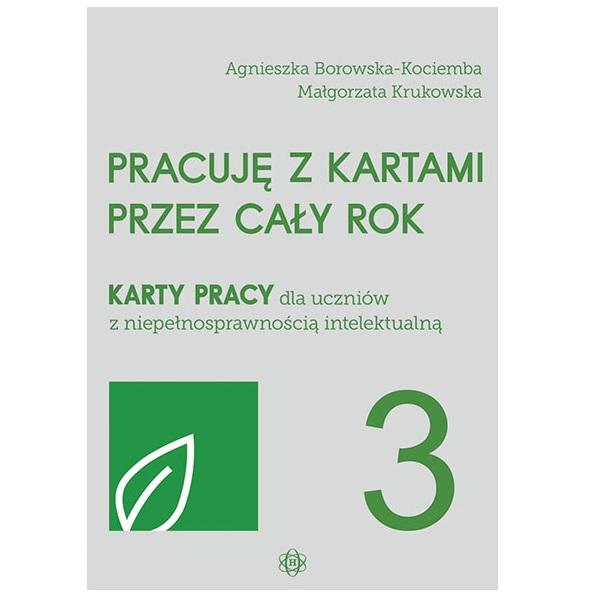 PRACUJĘ Z KARTAMI PRZEZ CAŁY ROK – część 3 Wydawnictwo Harmonia