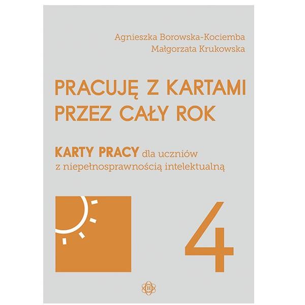 PRACUJĘ Z KARTAMI PRZEZ CAŁY ROK – część 4 Wydawnictwo Harmonia