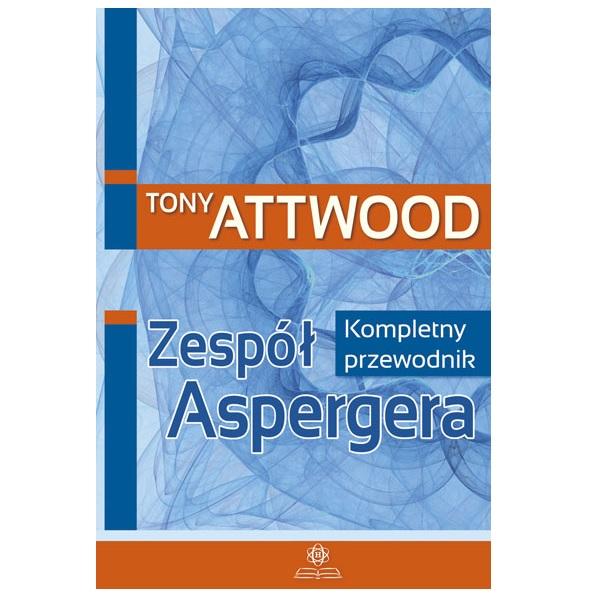 ZESPÓŁ ASPERGERA - Kompletny przewodnik